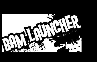 BAM Launcher